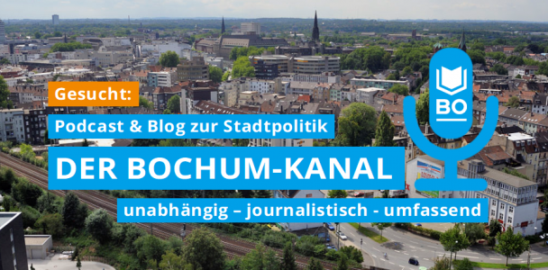 Gesucht: Podcast & Blog zur Bochumer Stadtpolitik