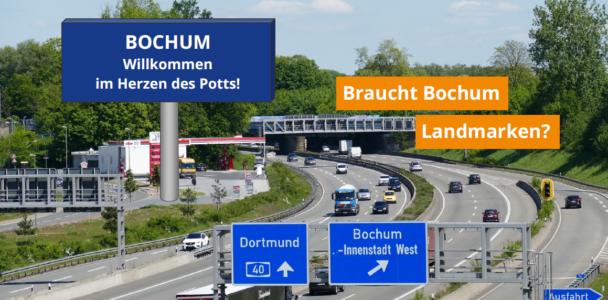 Braucht Bochum Landmarken?